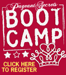 Pageant Secrets Bootcamp